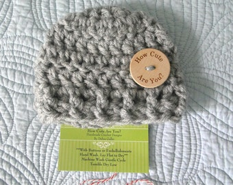 Baby Hat Crochet, Chunky Baby Hat, Wood Button, How Cute Are You?  Available in  Newborn to 3 Months,   Photo Prop, New Baby Gift
