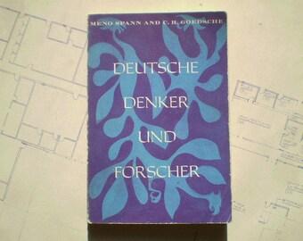 Deutsche Denker und Forscher - 1954 - by Meno Spann and C. R. Goedsche - German - Essays for Translation into English