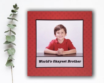 Brother Card - World's Okayest Brother - Birthday Thank You All Occasion