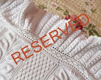 RESERVED FOR LISA 3RD of 4 Payments Vintage French Bed Coverlet Hand Knit with Raised Leaf Pattern and Lacy Border