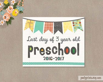 Last Day of 3 Year Old Preschool  Notebook Printable Sign - 8 x 10 Printable Last Day of Pre-K3 Sign 2016 - 2017 - INSTANT DOWNLOAD - 503