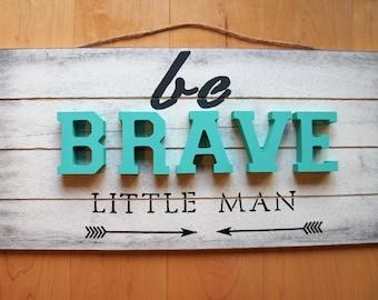 Be Brave Little Man Wood Sign Tribal 3D Arrow Nursery Boys Decor Nursery Wall Decor Dark Gray / Turquoise / Black Baby Gift Distressed Wood