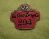 Rare Scarce Owl Drug Company Employee Badge 1920 1930s