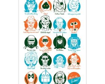 What's My Line Vol 1 - 12x18 Sceen Print - Beetlejuice, Batman, Deadpool, Ghostbusters, Wall-E, Star Wars, Indiana Jones, Marvel