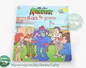 My Pet Monster Book: Vintage 1980s My Pet Monster Goes to School Paperback