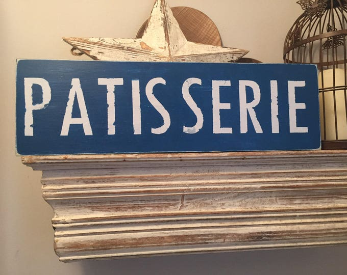 Featured listing image: Handmade Wooden Sign - Patisserie - Rustic, Vintage, Shabby Chic