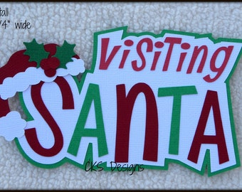 Die Cut Christmas VISITING SANTA TITLE Premade Paper Piecing Embellishment for Card Making Scrapbook or Paper Crafts