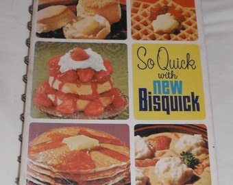 So Quick With New Bisquick Vintage Second Edition Hardcover Cookbook