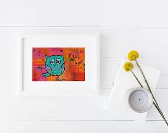 OWL Right  pun print   cute animals   owl   artwork   animal pun   kids   home decor   nursery decor   everything is all right