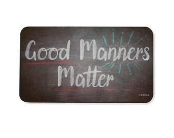 Good Manners Matter - Magnet
