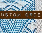 Custom Order Karen C.