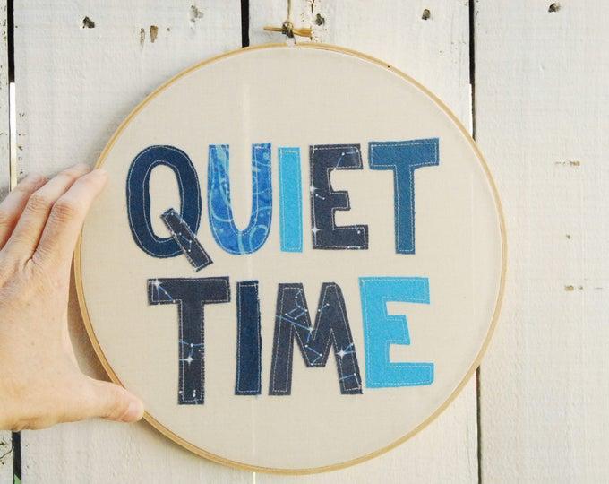 QUIET TIME Wall Hanging, Quiet Time Embroidery Hoop, Quilted Fiber Art Hoop, Mini Art Project, Hoop Art, Stitch Art, OOAK Wall Hanging