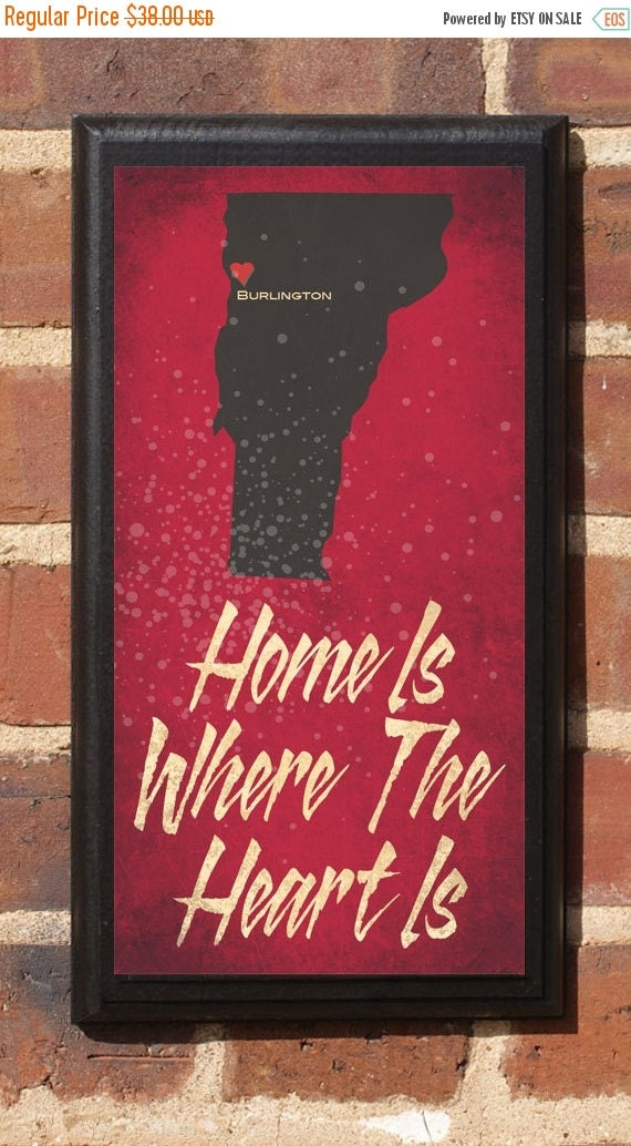 On Sale Home Is Where The Heart Is - Customizable Vermont Vintage Style Plaque / Sign Decorative & Custom
