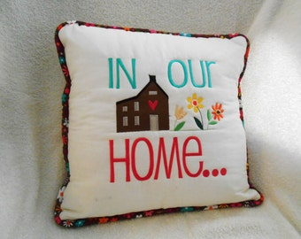 Two Sided Toss Pillow w/ Saying, Custom Embroidered Family Pillow, Memory Pillow, OOAK Personalized Throw Pillow, Sentiment Pillow, Bolster