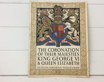 The Coronation of King George V1 & Queen Elizabeth Official Souvenir Programme May 1937