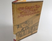 Vintage History Book - The Golden Age Of Aviation - First Edition - 1984 - Aviation History