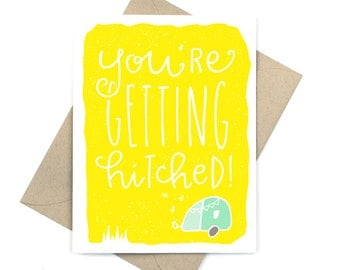 you're getting hitched - engagement card