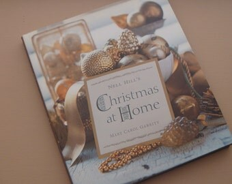 Vintage Nell Hill's Christmas at Home  Ideas Decorating for Christmas Idea Book Beautiful Holiday Decorating Ideas