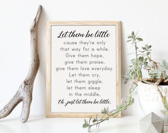 Let Them Be Little Nursery Wall Art, Nursery Quote Art Print, Baby Nursery Decor, Kids Bedroom Art, Playroom Decor, Baby Wall Decor, A-1304