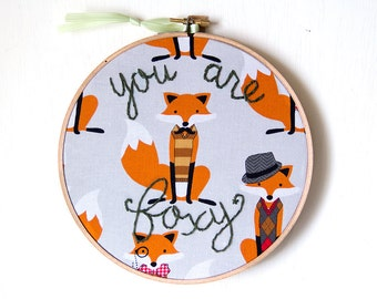 You Are Foxy Embroidery, Gifts for Him, Man Gift, Husband Gift, Fox Art, Hand Embroidery, Hand-stitched, Hoop Art, Boyfriend Gift, Hipster