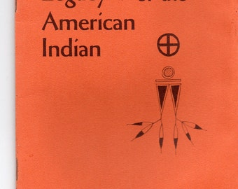 Vintage The Spiritual Legacy of the American Indian by Joseph Epes Brown Pendel Hill pamphlet 135 1964 Wonderful Pamphlet on Subject Matter