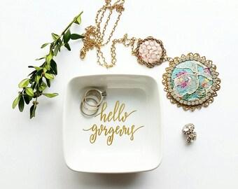 Trinket ring dish - hello gorgeous