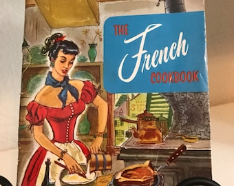The French Cookbook Culinary Arts Institute 1955