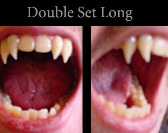 Double Set Fangs (Custom made from scratch)