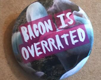 Vegan Bacon Pinback Button, Veganism button, Vegan badge, Pig Magnet, Meatfree lifestyle, Meat-free, Animal Rights, Vegetarian Pin