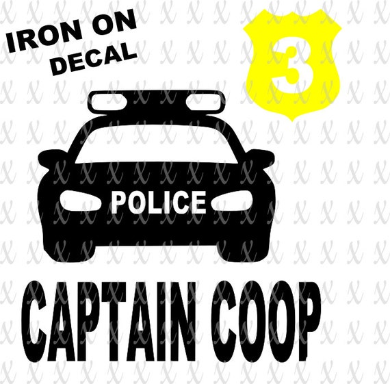DIY Police Car Badge Captain Name Birthday Iron On Decal Set