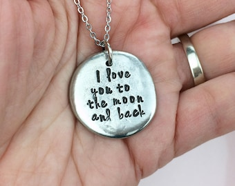 I love you to the moon and back necklace / Hand stamped necklace