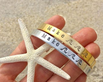 Make Waves Hand Stamped Cuff Bracelet - Beach Jewelry - Surf Ocean Girl Ride the Wave - Beachy Bracelet - Mermaid - graduation gift