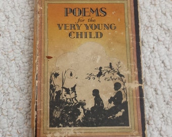 Poems for the Very Young Child, Vintage Hardback Children's Book 1932 Edition