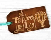 Graduation Gift Luggage Tag, Travel Quote, Oh The Places You'll Go, Hot Air Balloon, Genuine Leather, Grad Gift, WanderLust Travel Gift