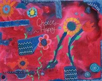 Choose HAPPY Art, 8x10 print, Pink Original Art, Happy Art, 16x20 print,11x14 print, Wall art under 50, Colorful art, Pink Colorful Art