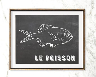 Fish Wall Art Print - Le Poisson, Dining Room Art, Chalkboard Art, Food Poster, Art For Kitchen, French Kitchen Art, Gift for Chef