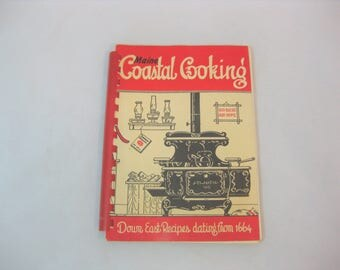 Maine Coastal Cooking 1963, Down East Recipes Dating from 1664, Vintage Cook Book, Maine Cookbook