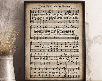 When We All Get to Heaven Print, Printable Vintage Sheet Music, Instant Download, Antique Hymn, Hymnal Page, Inspirational Christian Art