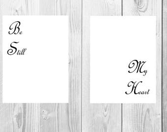 Wall Decor Be Still My Heart Printable Artwork-Print Download