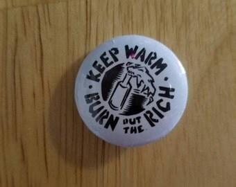 Keep warm, burn the rich button
