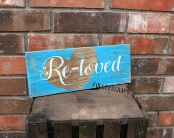 re-loved sign