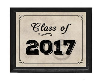 Class of 2017 Graduation Instant Digital Download Print, for Graduation Sign, Party Decoration, 8 x 10 Printable Image