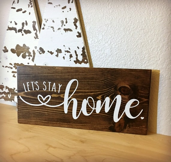 Let 39 s stay home sign romantic gift for her bedroom sign for Bedroom gifts for her