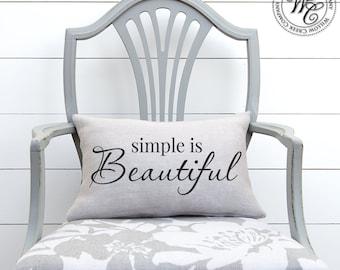 Simple is beautiful pillow, simple decor, inspirational quote, burlap pillow, minimalist decor, throw pillow, inspirational pillow