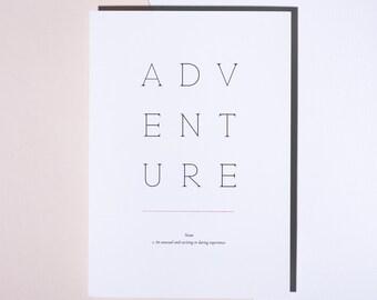 Adventure - Typography Letterpress Print