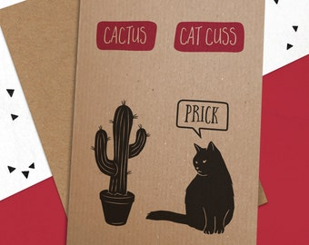Cactus / Catcuss Card - Funny Cat Card
