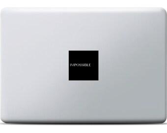 ImPossible MacBook Sticker, MacBook Pro / MacBook Air