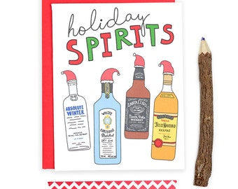 Adult Christmas Card, Holiday Spirits, Drunk Card, Funny Christmas Card, Drunk Gift, Funny Holiday Card, Drunk, Gin, Tequila, Whiskey, Vodka