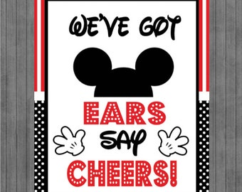 Mouse Birthday Sign, We've Got Ears Say Cheers, Red, Black