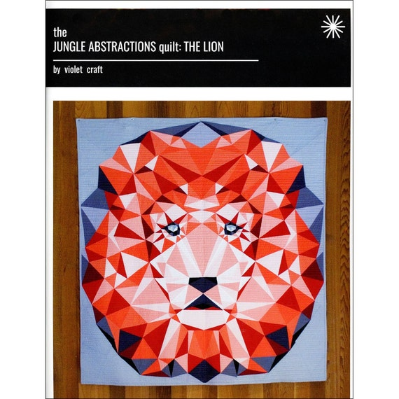 The Jungle Abstractions The Lion Quilt Pattern